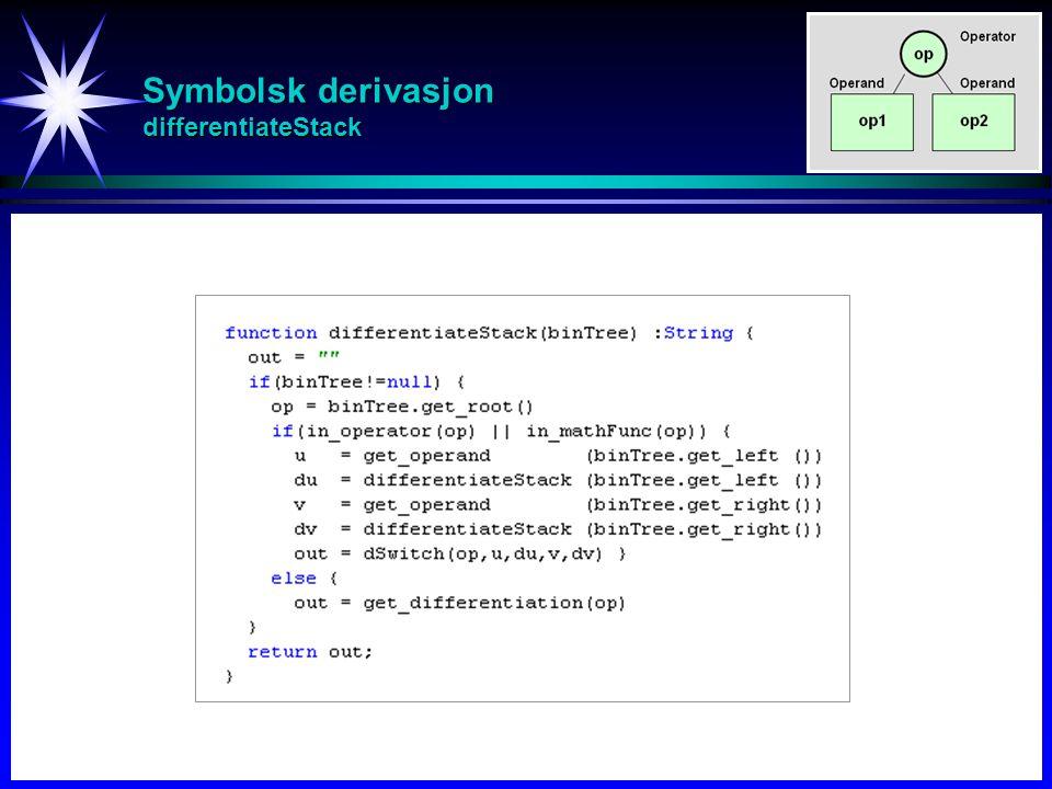 Symbolsk derivasjon differentiateStack