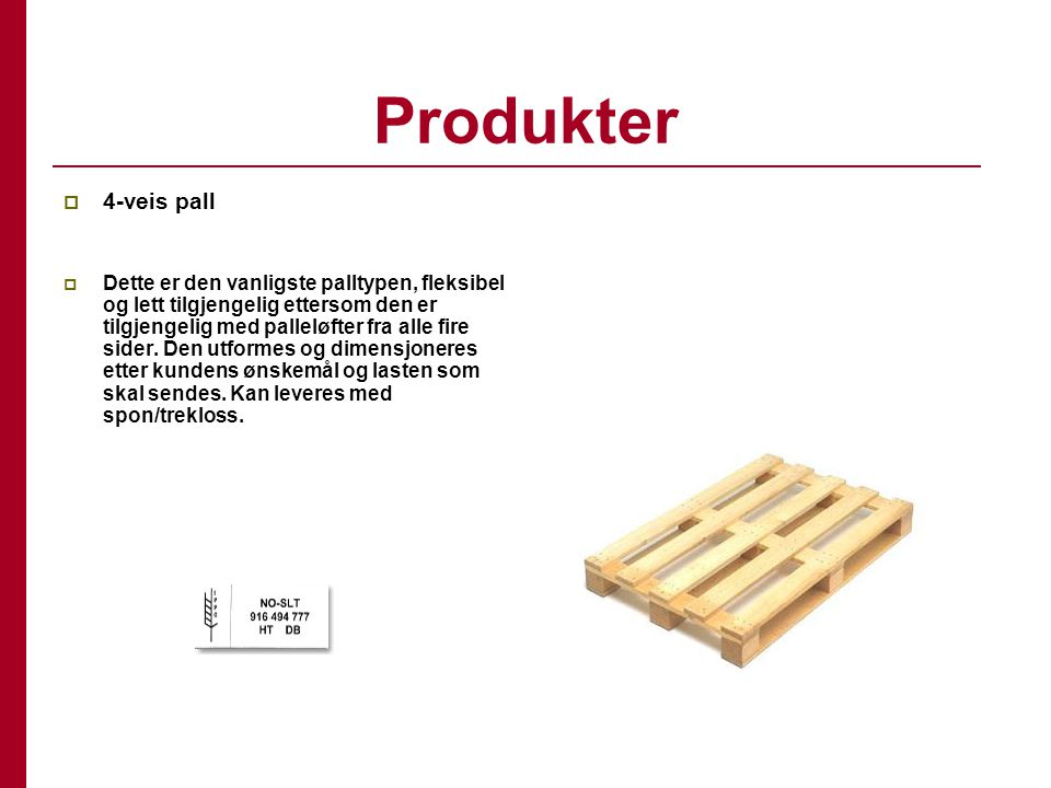 Produkter 4-veis pall.