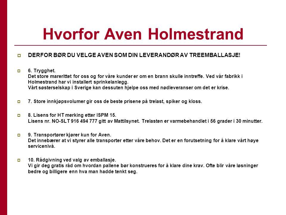Hvorfor Aven Holmestrand