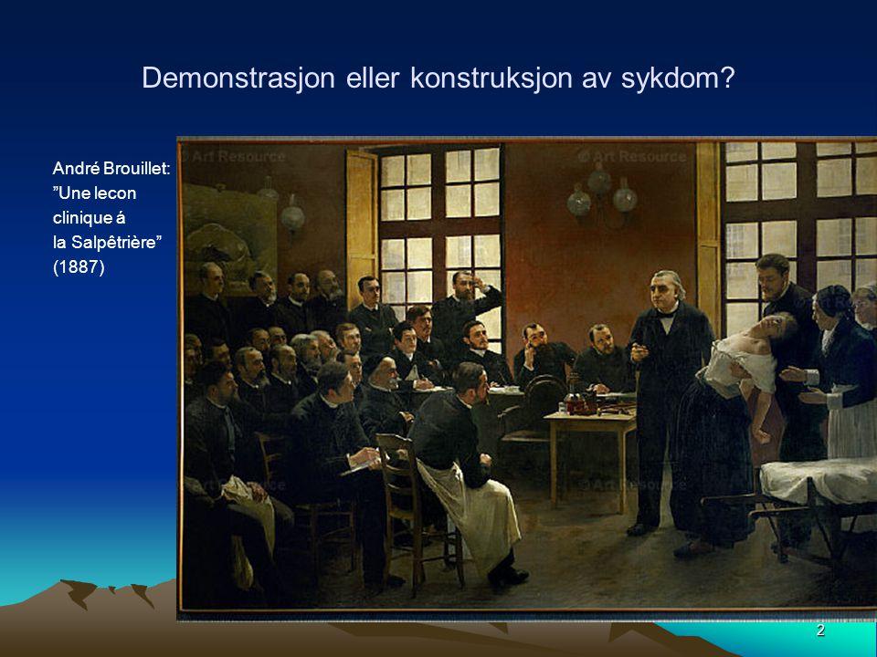 Demonstrasjon eller konstruksjon av sykdom