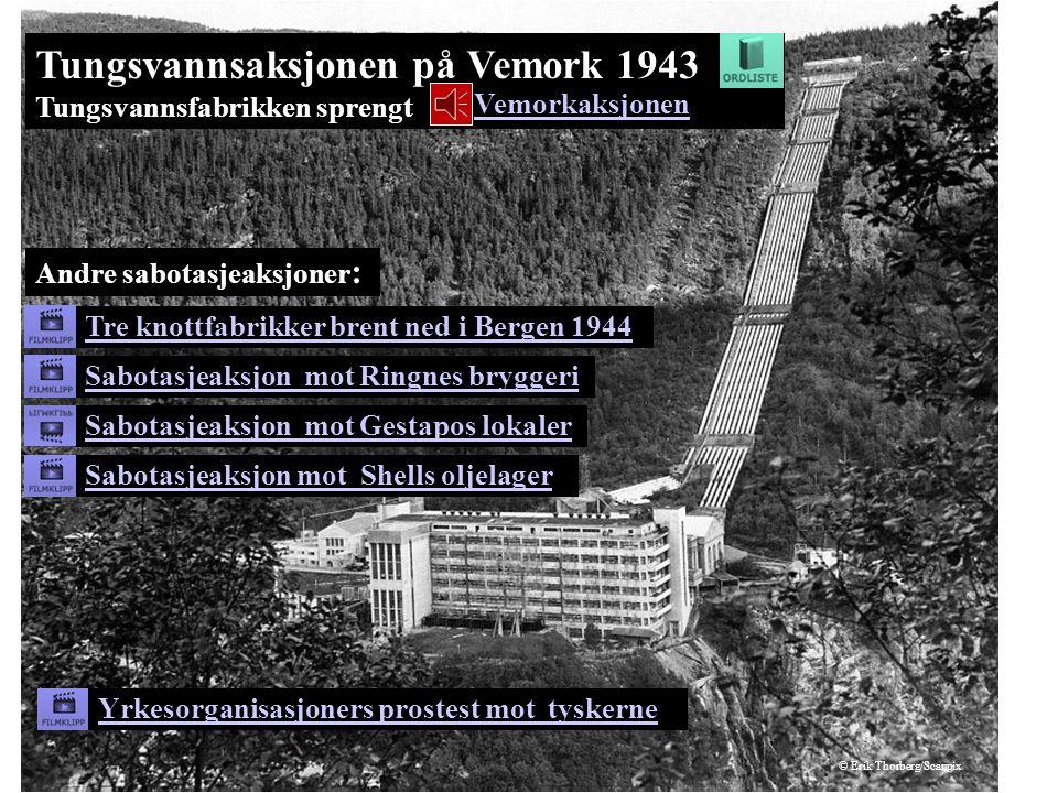 Tungsvannsaksjonen på Vemork 1943 Tungsvannsfabrikken sprengt