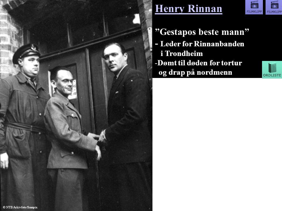 Henry Rinnan Gestapos beste mann