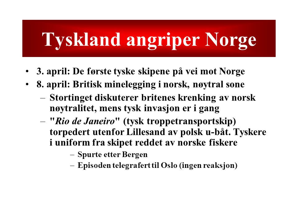 Tyskland angriper Norge