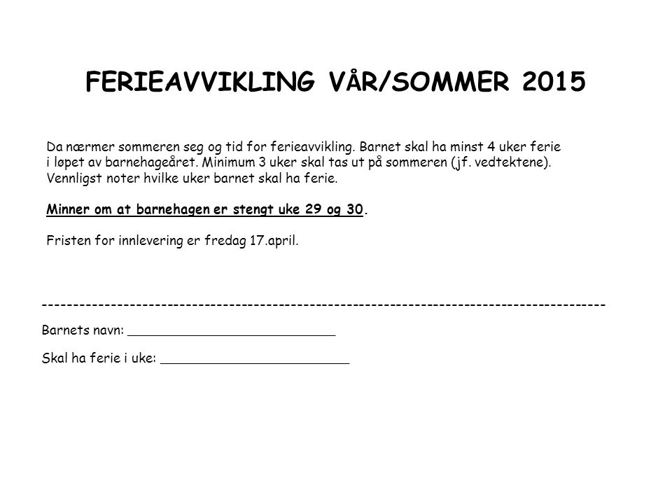 FERIEAVVIKLING VÅR/SOMMER 2015