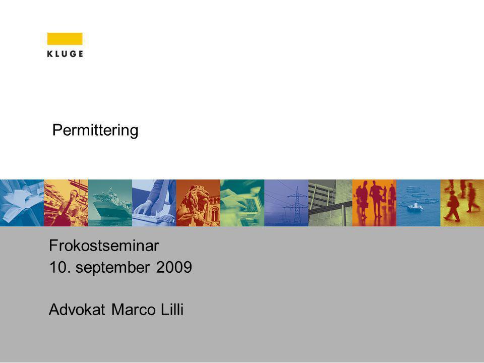 Frokostseminar 10. september 2009 Advokat Marco Lilli