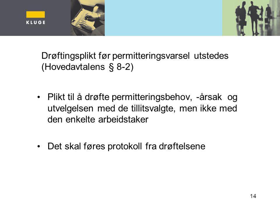 Drøftingsplikt før permitteringsvarsel utstedes (Hovedavtalens § 8-2)