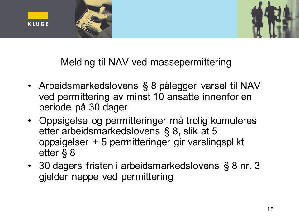 Melding til NAV ved massepermittering