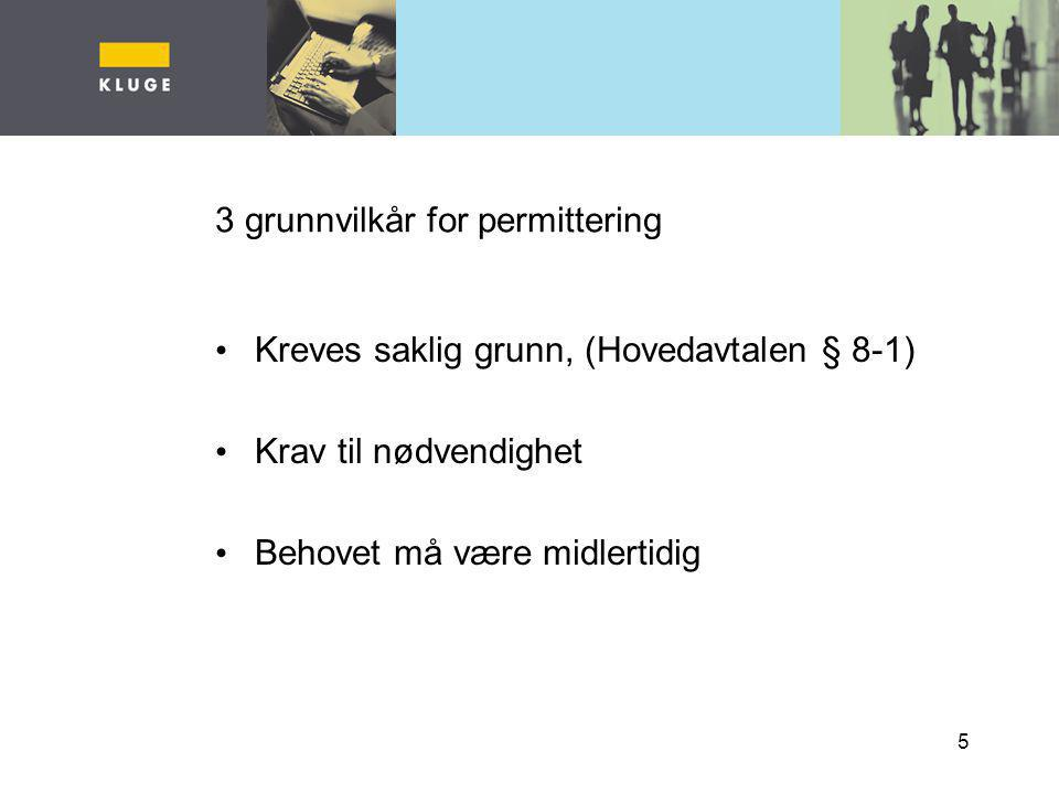 3 grunnvilkår for permittering