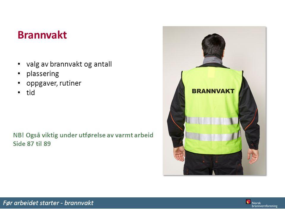 Brannvakt valg av brannvakt og antall plassering oppgaver, rutiner tid