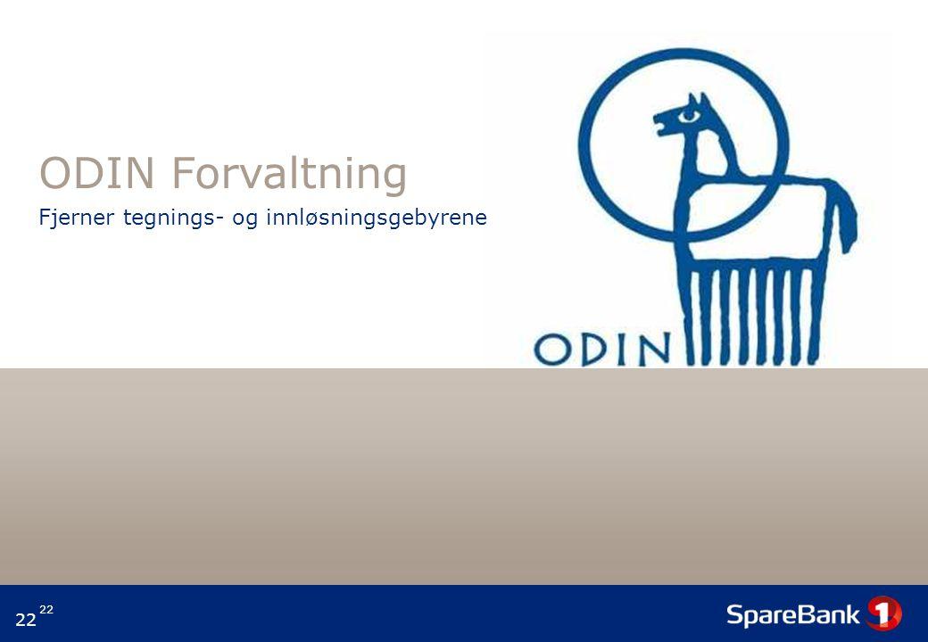 ODIN Forvaltning Fjerner tegnings- og innløsningsgebyrene