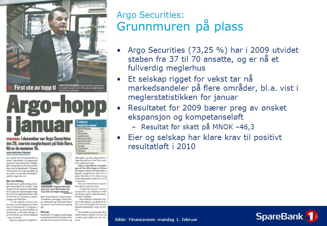 Argo Securities: Grunnmuren på plass