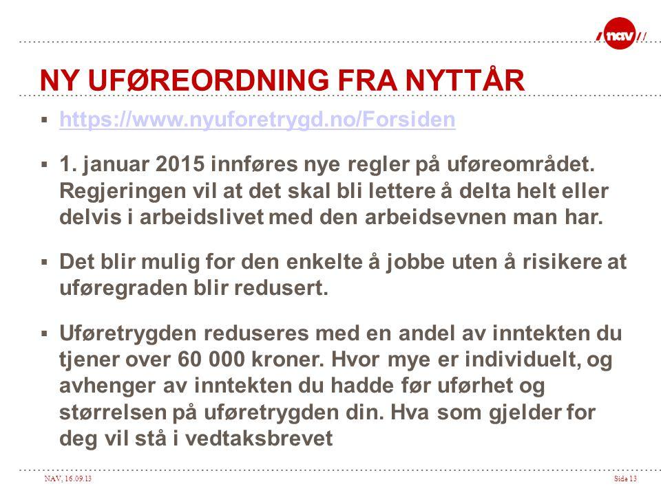 NY UFØREORDNING FRA NYTTÅR