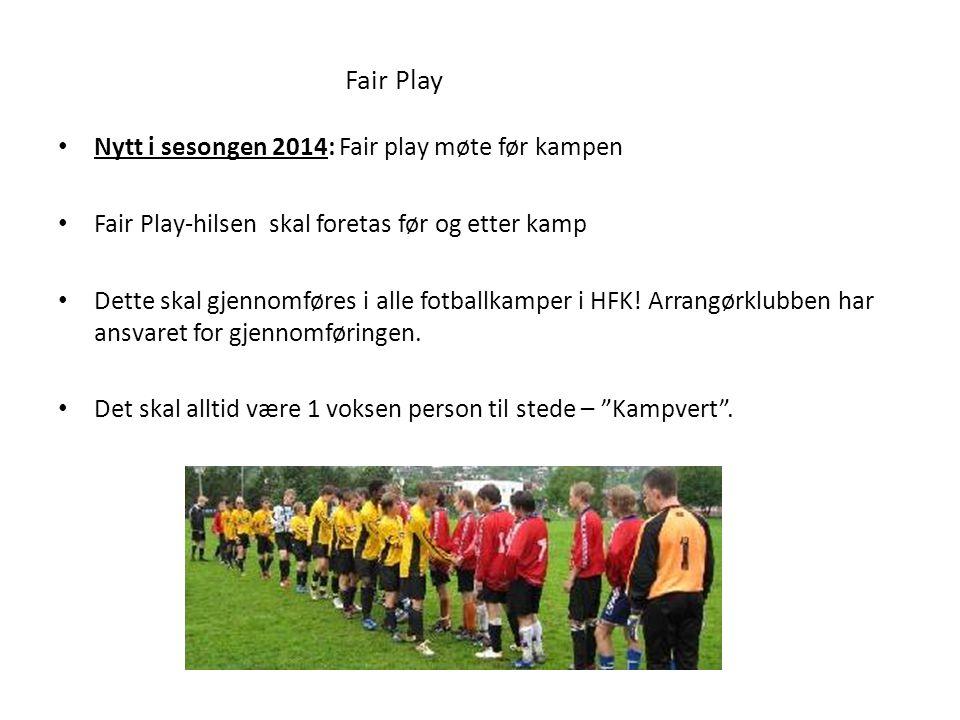 Fair Play Nytt i sesongen 2014: Fair play møte før kampen