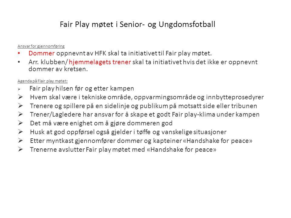 Fair Play møtet i Senior- og Ungdomsfotball