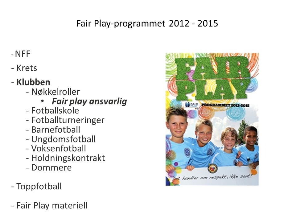 Fair Play-programmet 2012 - 2015