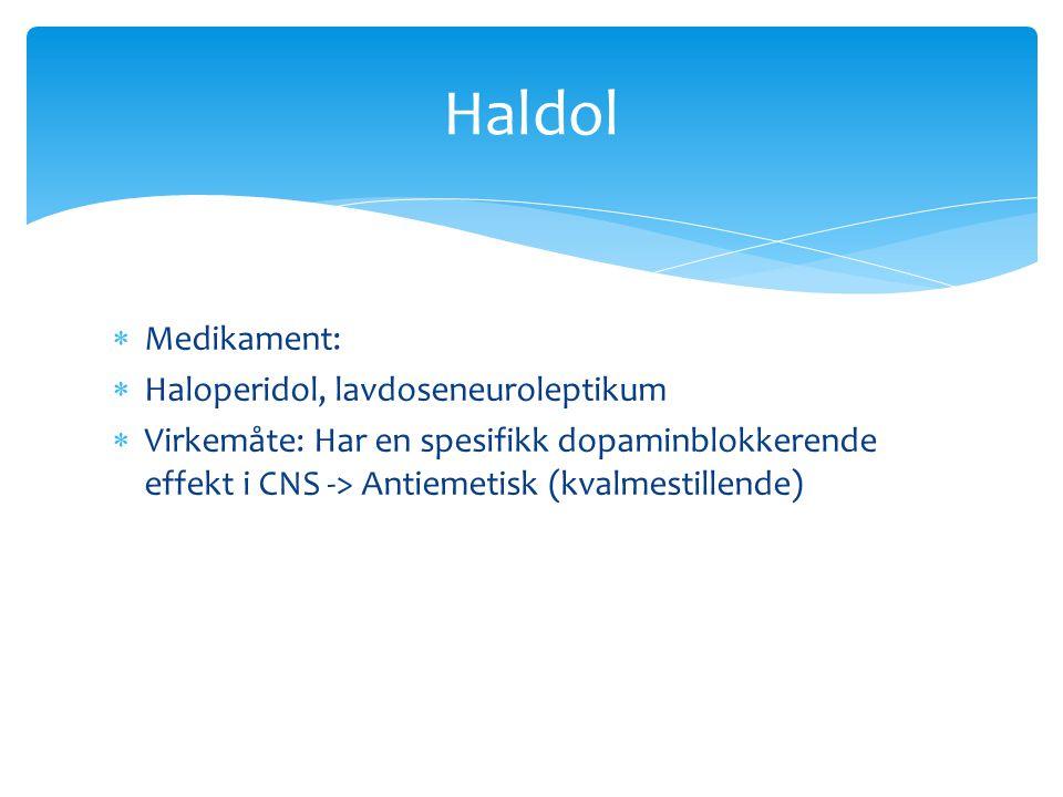 Haldol Medikament: Haloperidol, lavdoseneuroleptikum
