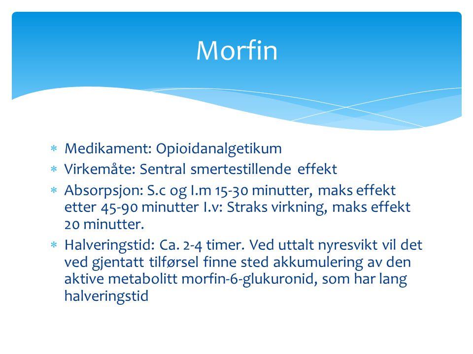 Morfin Medikament: Opioidanalgetikum