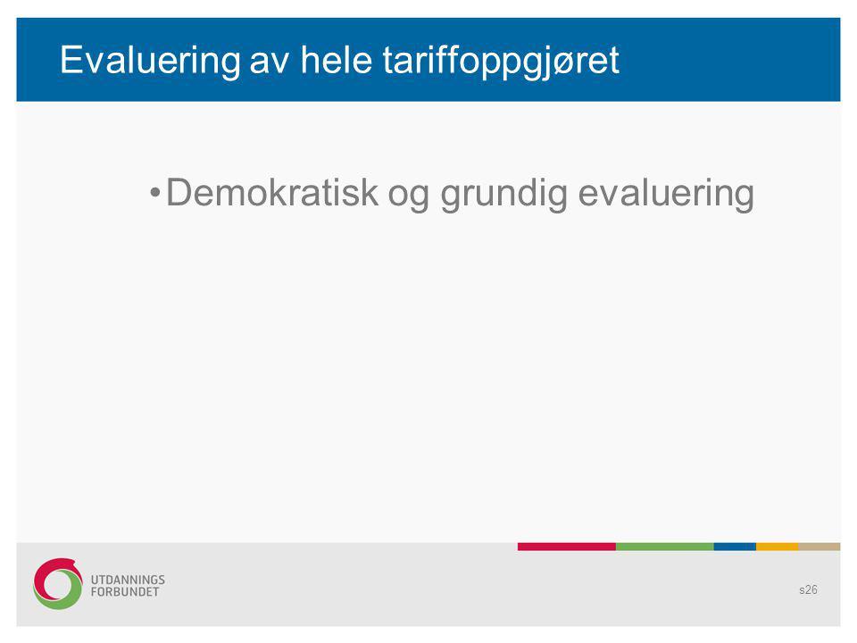 Evaluering av hele tariffoppgjøret