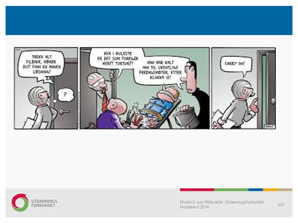 Modul 2, nye tillitsvalde, Utdanningsforbundet Hordaland 2014