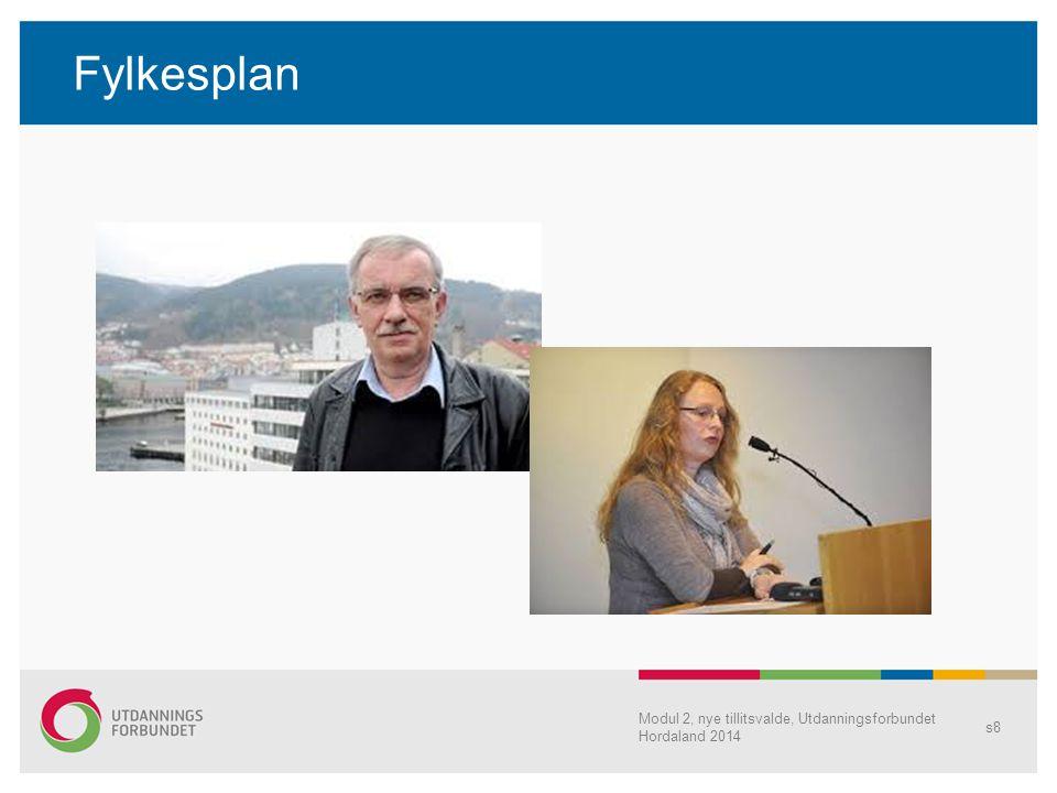 Fylkesplan Modul 2, nye tillitsvalde, Utdanningsforbundet Hordaland 2014