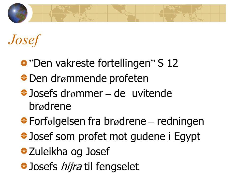 Josef Den vakreste fortellingen S 12 Den drømmende profeten