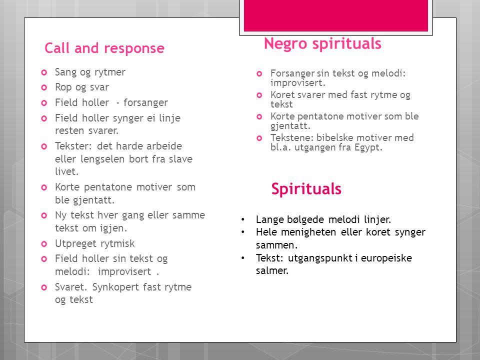 Negro spirituals Spirituals Call and response Sang og rytmer