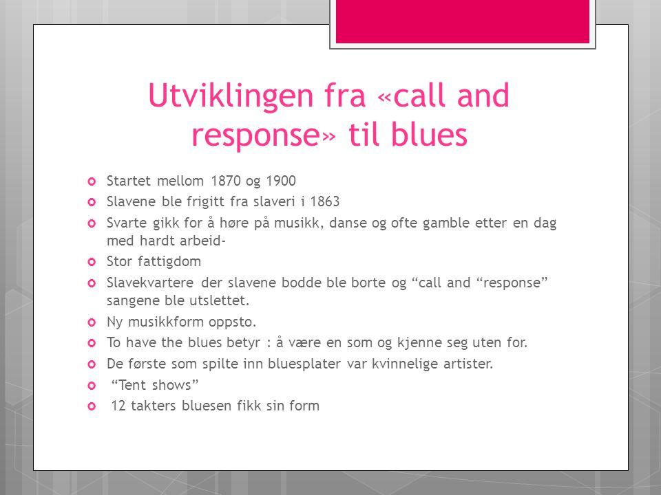 Utviklingen fra «call and response» til blues