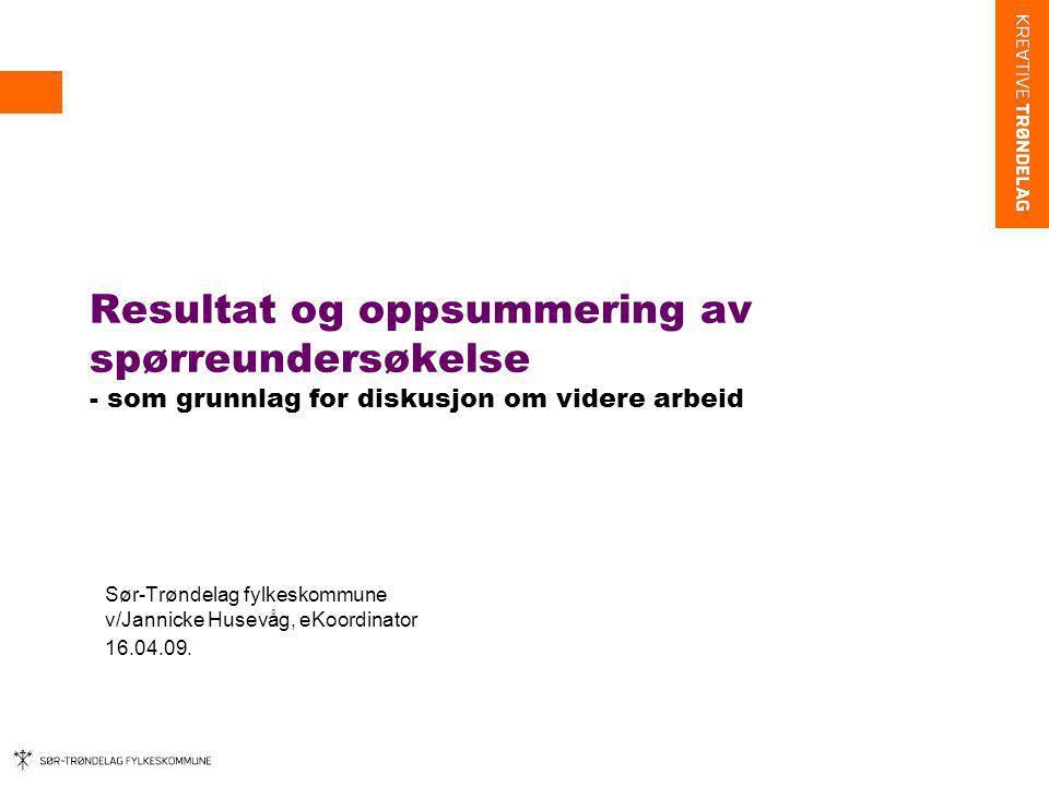 Sør-Trøndelag fylkeskommune v/Jannicke Husevåg, eKoordinator 16.04.09.