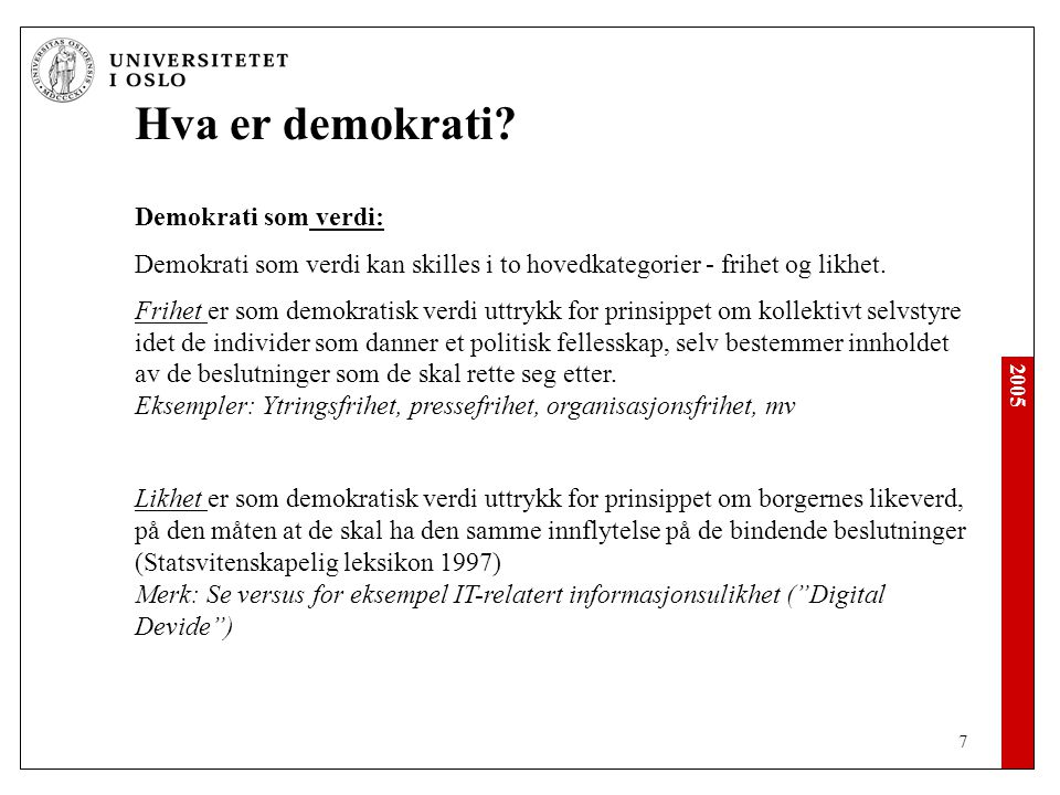 Hva er demokrati Demokrati som verdi: