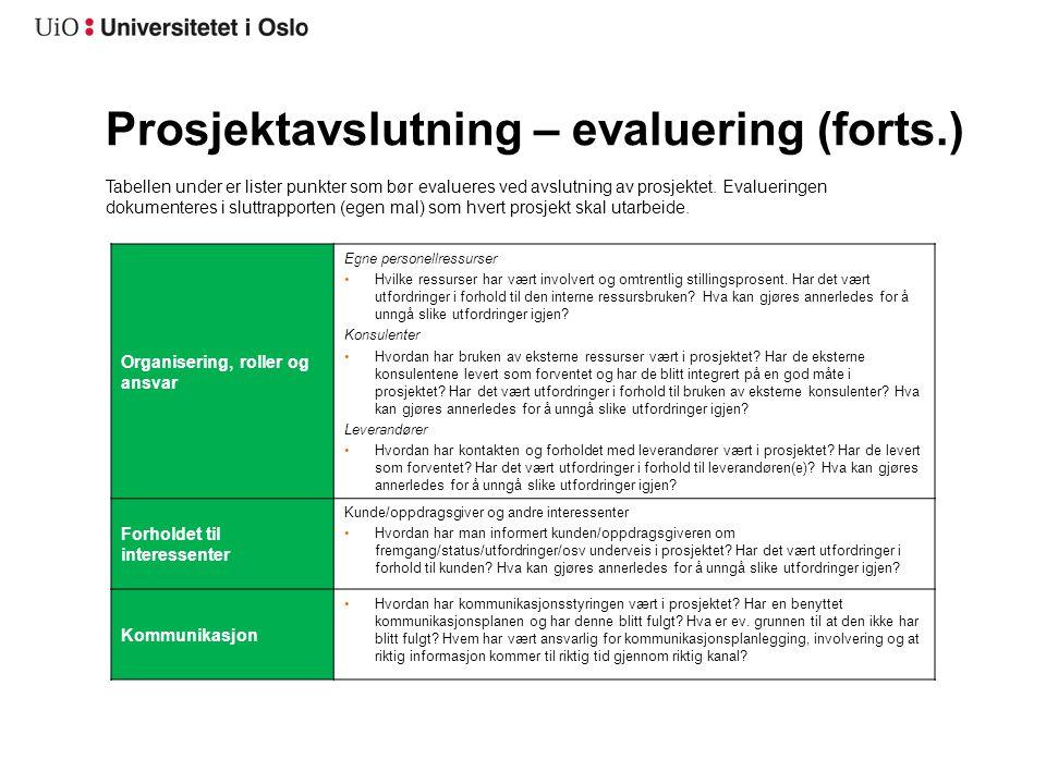 Prosjektavslutning – evaluering (forts.)