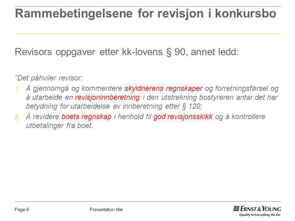 Rammebetingelsene for revisjon i konkursbo