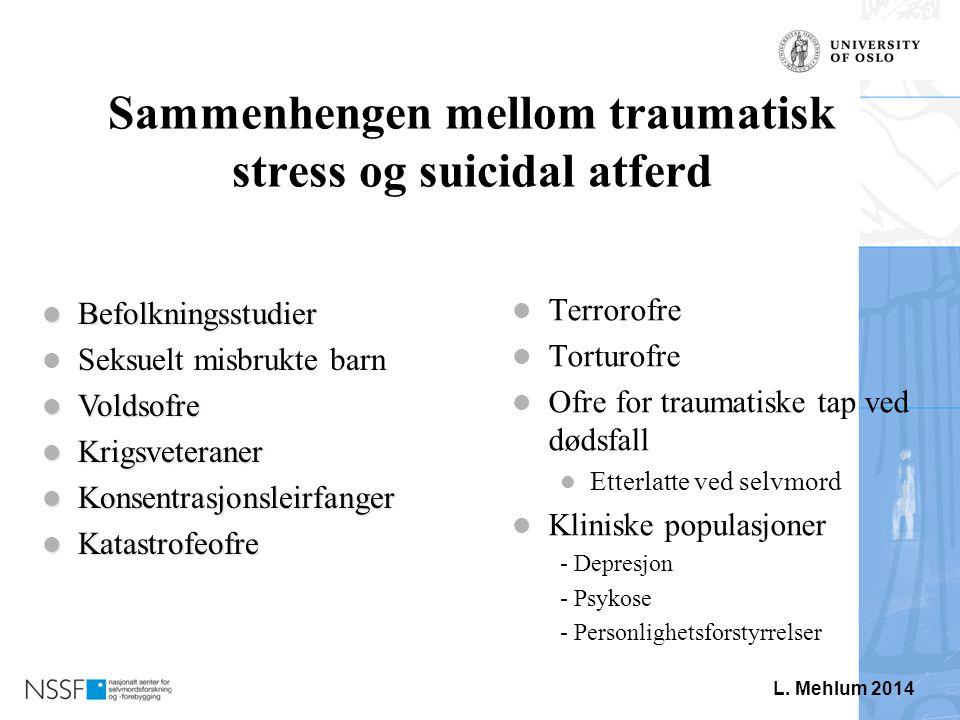Sammenhengen mellom traumatisk stress og suicidal atferd