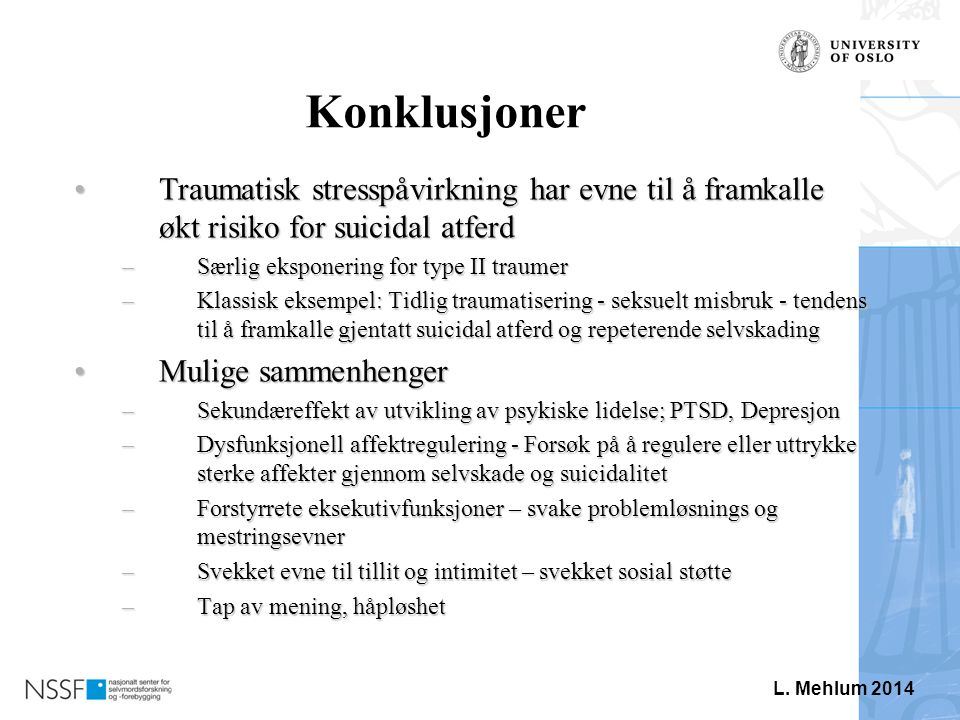 Traumatisk stress og suicidal atferd