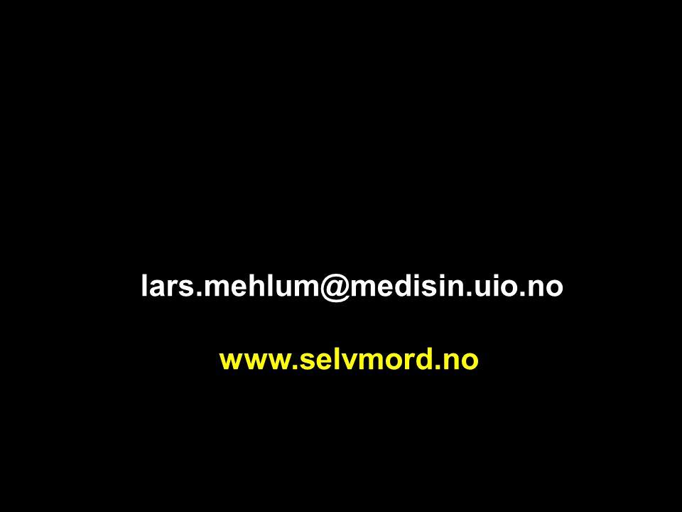 lars.mehlum@medisin.uio.no www.selvmord.no