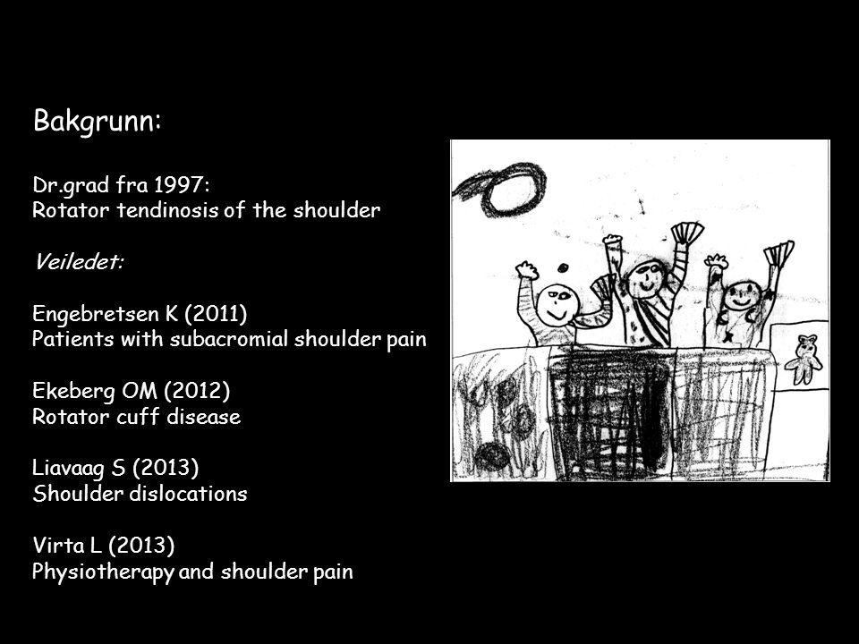 Bakgrunn: Dr.grad fra 1997: Rotator tendinosis of the shoulder