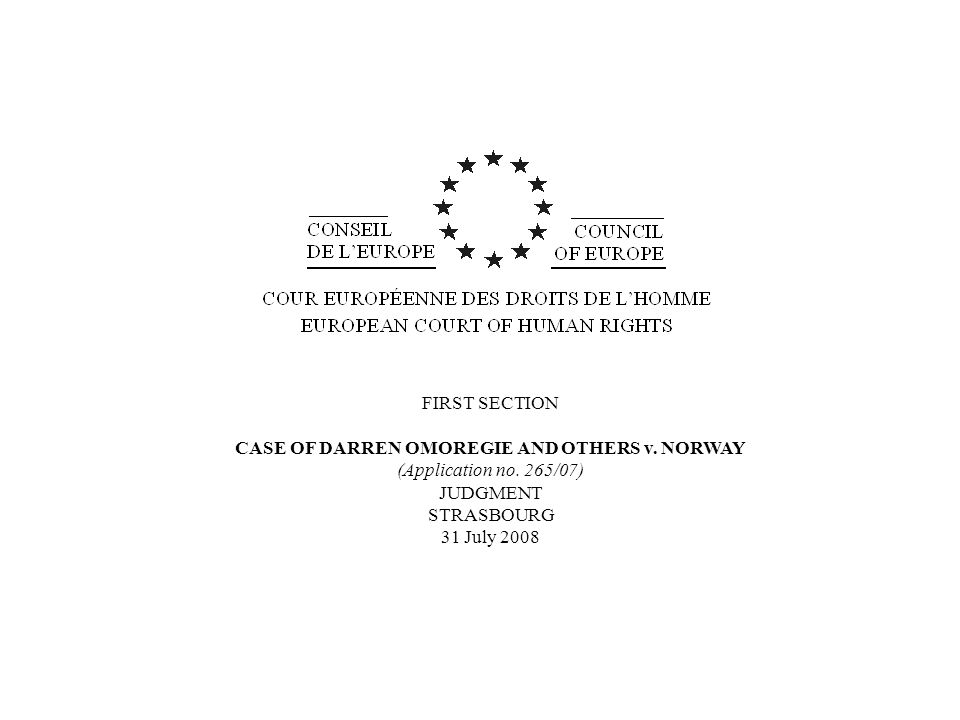 CASE OF DARREN OMOREGIE AND OTHERS v. NORWAY