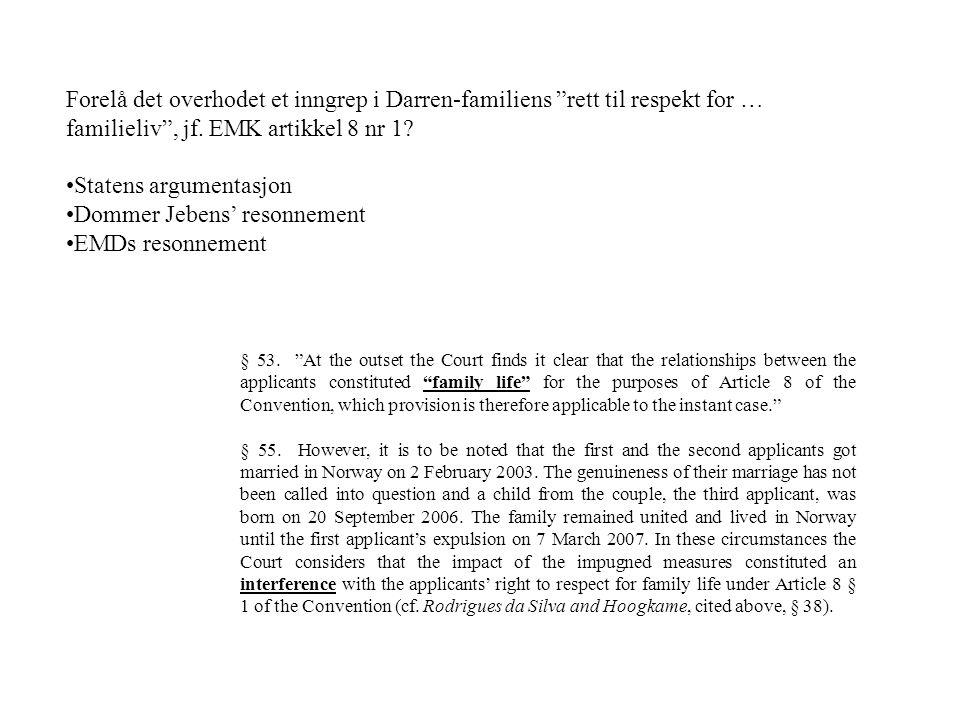 Statens argumentasjon Dommer Jebens' resonnement EMDs resonnement