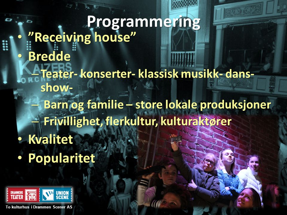 To kulturhus i Drammen Scener AS