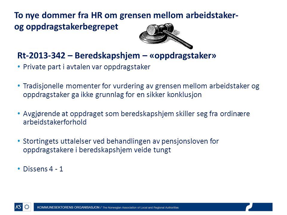 Rt-2013-342 – Beredskapshjem – «oppdragstaker»
