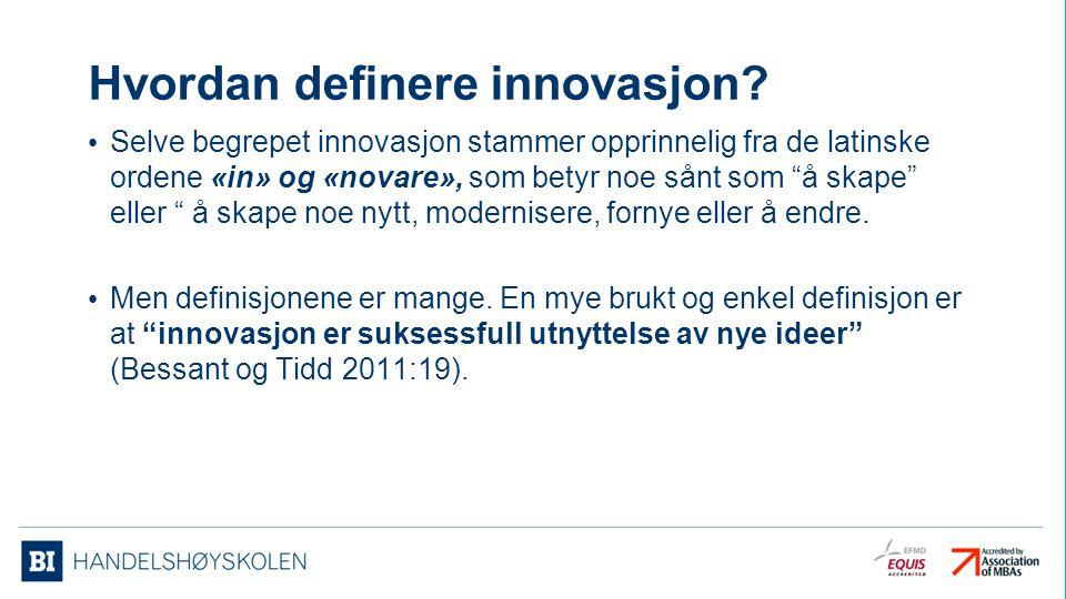 Hvordan definere innovasjon