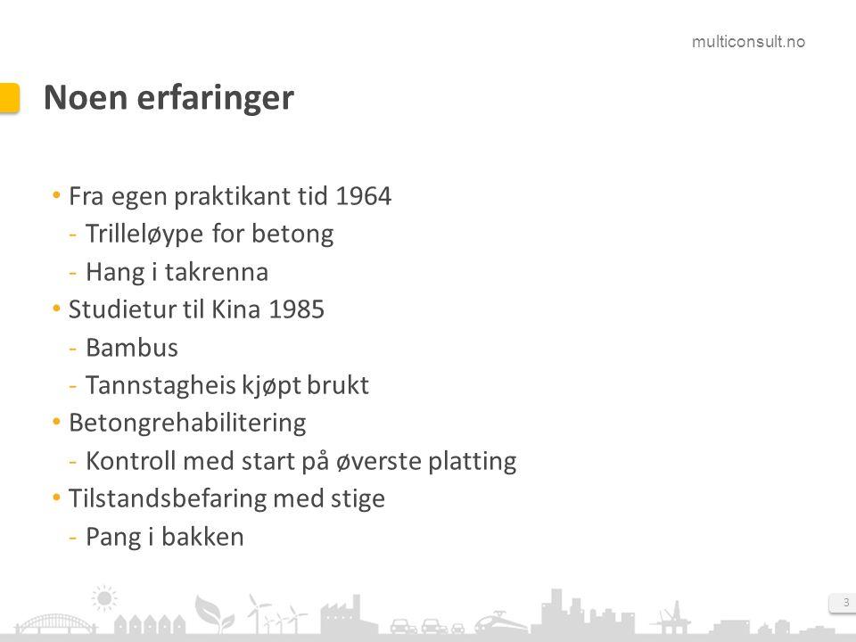 Noen erfaringer Fra egen praktikant tid 1964 Trilleløype for betong