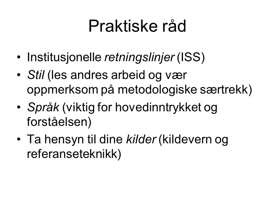 Praktiske råd Institusjonelle retningslinjer (ISS)