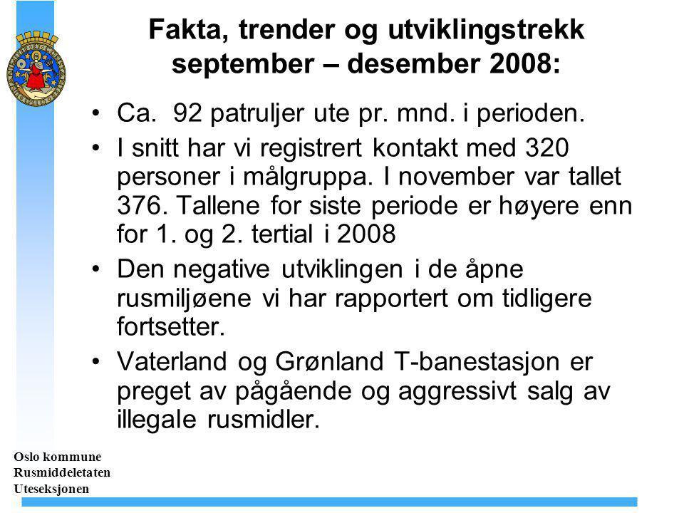Fakta, trender og utviklingstrekk september – desember 2008: