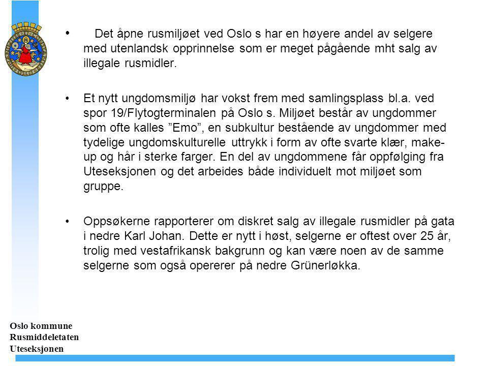 Det åpne rusmiljøet ved Oslo s har en høyere andel av selgere med utenlandsk opprinnelse som er meget pågående mht salg av illegale rusmidler.