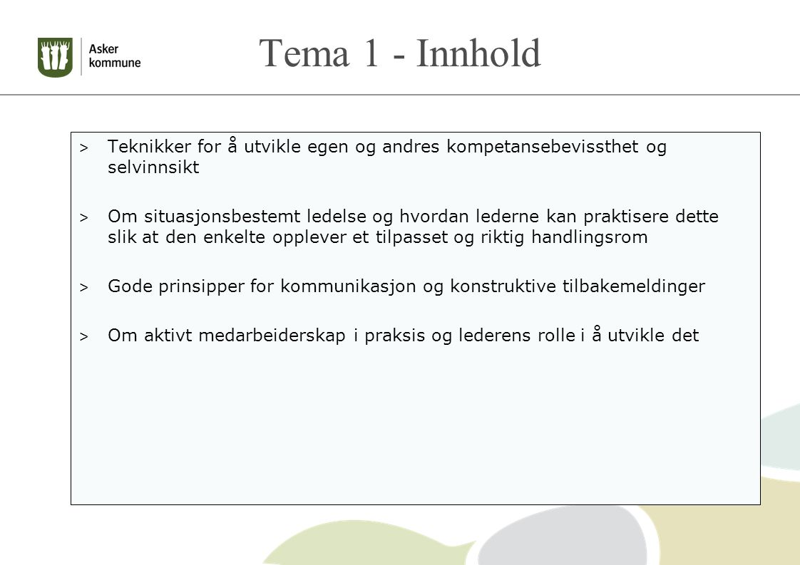 Tema 1 - Innhold Teknikker for å utvikle egen og andres kompetansebevissthet og selvinnsikt.