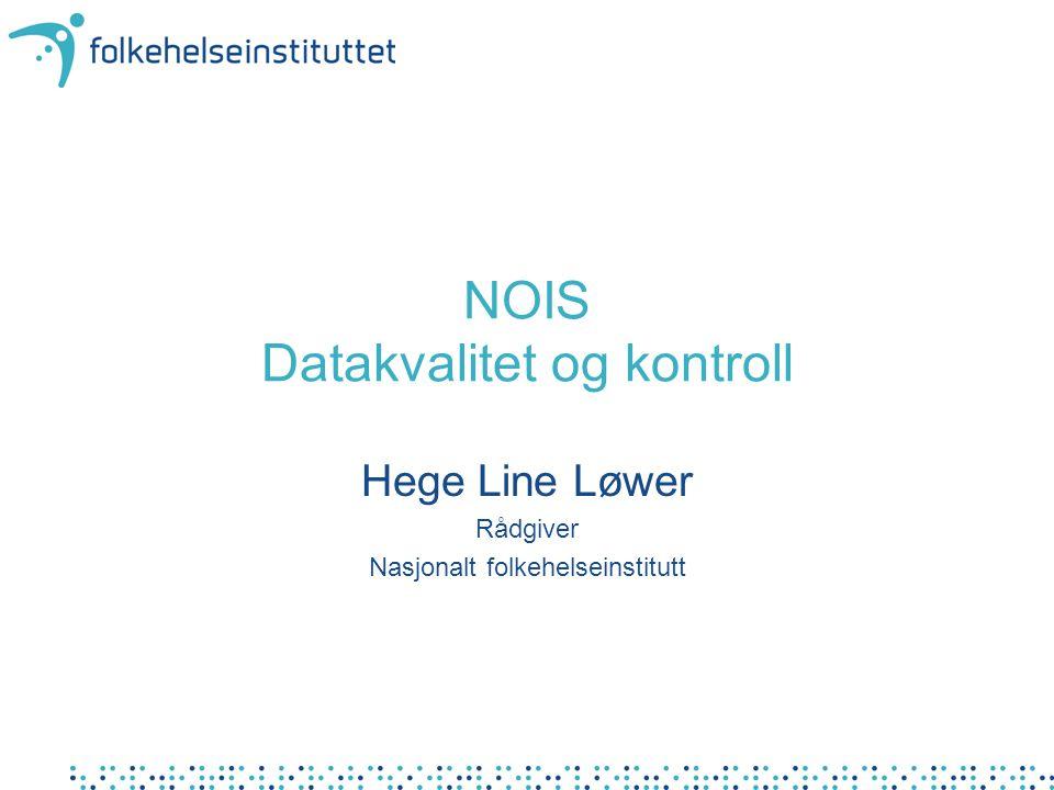 NOIS Datakvalitet og kontroll