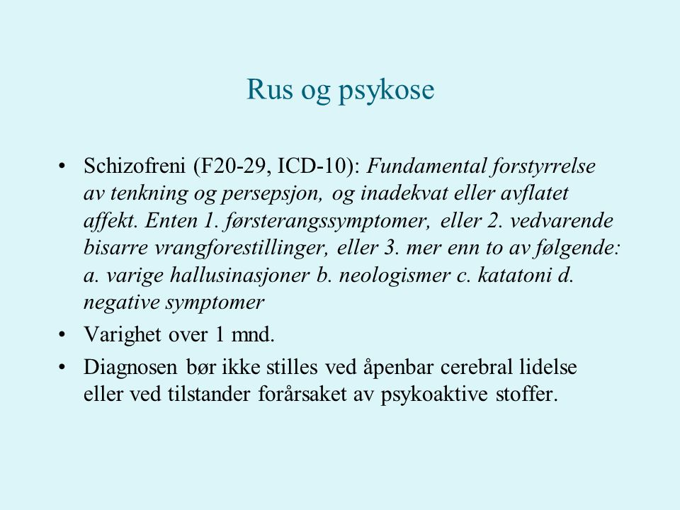 Rus og psykose