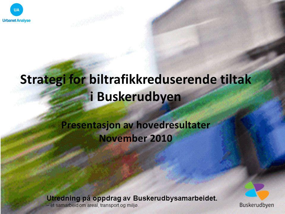 Strategi for biltrafikkreduserende tiltak i Buskerudbyen
