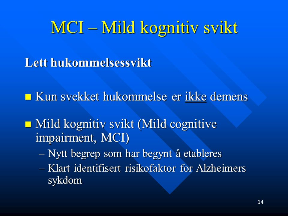 MCI – Mild kognitiv svikt
