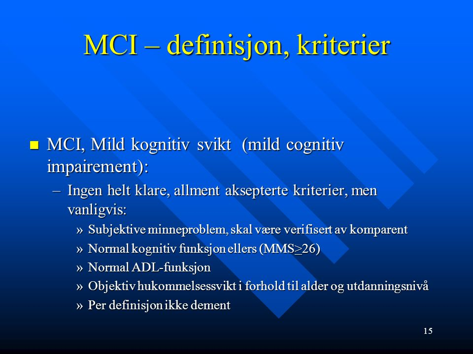 MCI – definisjon, kriterier